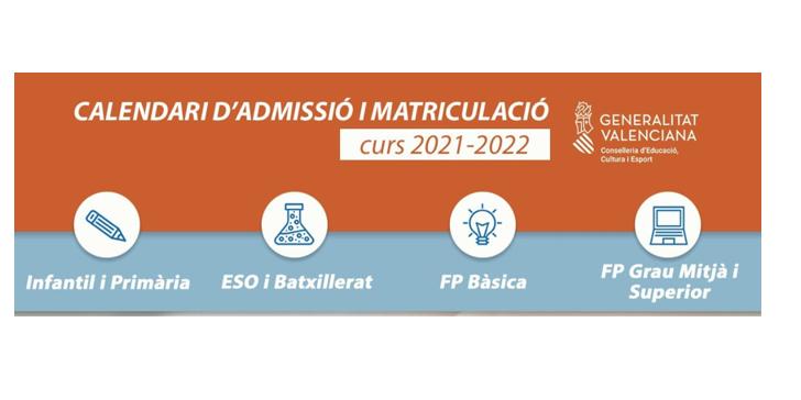 Calendario de admisión y matriculación. Curso 2021-2022